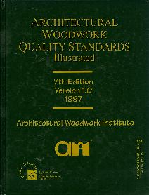 Architectural Woodwork Quality Standards Illustrated, 7th Ed.