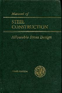AISC Manual of Steel Construction:  Allowable Stress Design, 9th Ed.