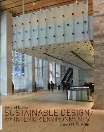 Sustainable Design for Interior Environments, 2nd Ed.