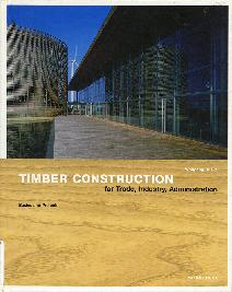 Timber Construction for Trade, Industry, Administration